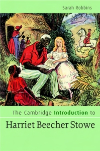 The Cambridge Introduction to Harriet Beecher Stowe